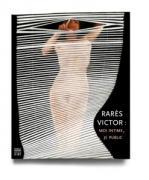Rarès Victor : Moi intime, je public