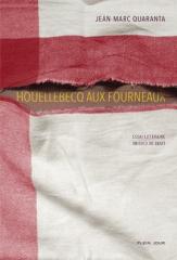 michel houellebecq,quaranta,cuisine